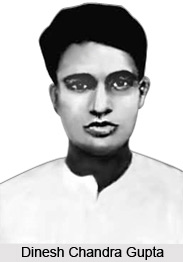 Dinesh Chandra Gupta, Revolutionary Freedom Fighter