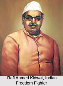 Rafi Ahmed Kidwai , Indian Freedom Fighter