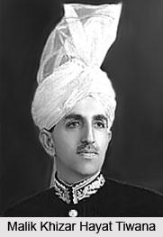 Malik Khizar Hayat Tiwana, Indian Politician