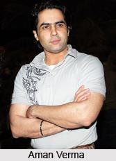 Aman Verma, Indian Actor