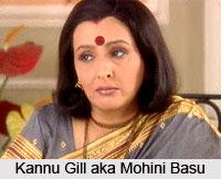 Kannu Gill aka Mohini Basu, Indian TV Actress