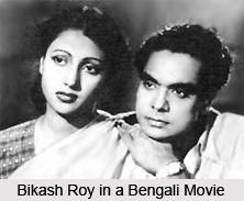 Bikash Roy, Bengali Actor