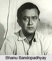 Bhanu Bandopadhyay, Bengali Actor