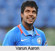 Varun Aaron, Indian Cricket Player