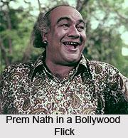 Prem Nath, Bollywood Actor