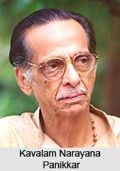 Kavalam Narayana Panikkar, Malayalam Theatre Personality