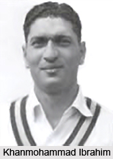 Khanmohammad Ibrahim, Indian Cricket Player