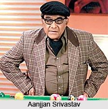 Aanjjan Srivastav, Indian Movie Actor