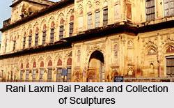 Rani Laxmi Bai Palace and Collection of Sculptures, Jhansi, Uttar Pradesh