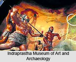 Indraprastha Museum of Art and Archaeology, New Delhi