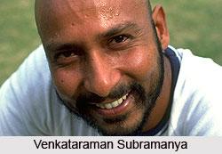 Venkataraman Subramanya, Indian Cricket Player