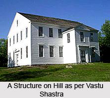 Structure on a Hill, Vastu Shastra
