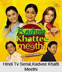 Kadvee Khatti Meethi , Indian TV Serial