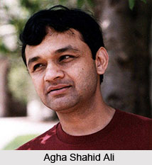 Agha Shahid Ali, Indian Poet