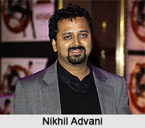 Nikhil Advani, Indian Movie Director
