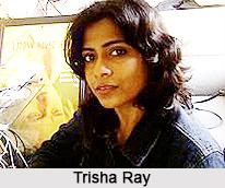 Trisha Ray, Indian Filmmaker
