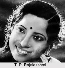 T. P. Rajalakshmi, Indian Actress
