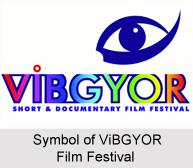 ViBGYOR Film Festival, Thissur, Kerala