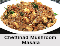 Chettinad Mushroom Masala, Chettinad Cuisine