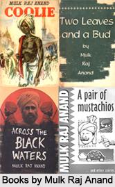 Mulk Raj Anand, Indian Writer