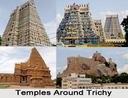 Temples Around Trichy, Tamil Nadu
